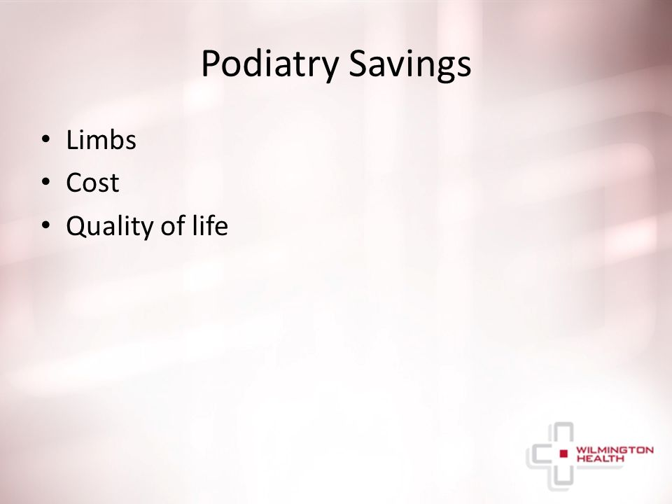 Podiatry Savings Limbs Cost Quality of life