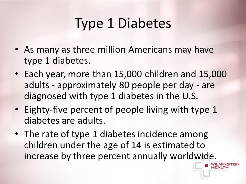Type 1 Diabetes As many as three million Americans may have type 1 diabetes.