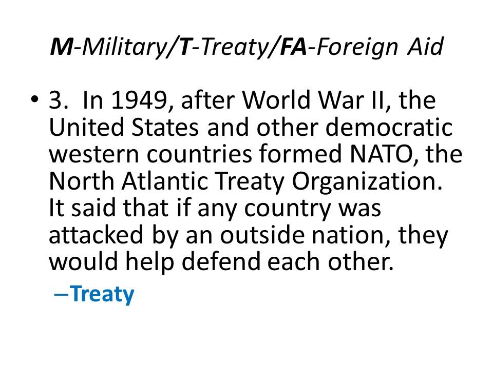 M-Military/T-Treaty/FA-Foreign Aid 3.