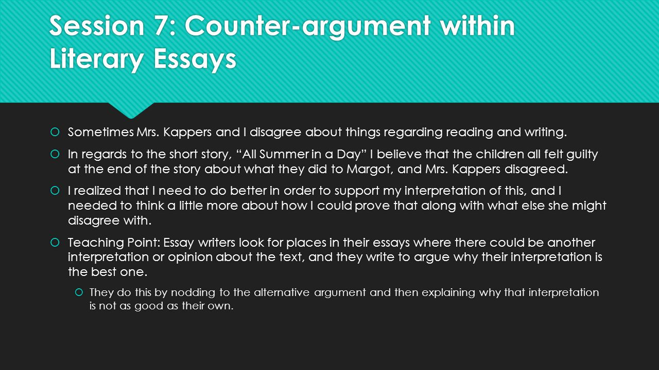 the literary essay argument grade bend analyzing craft and session 7 counter argument in literary essays 61594 sometimes mrs