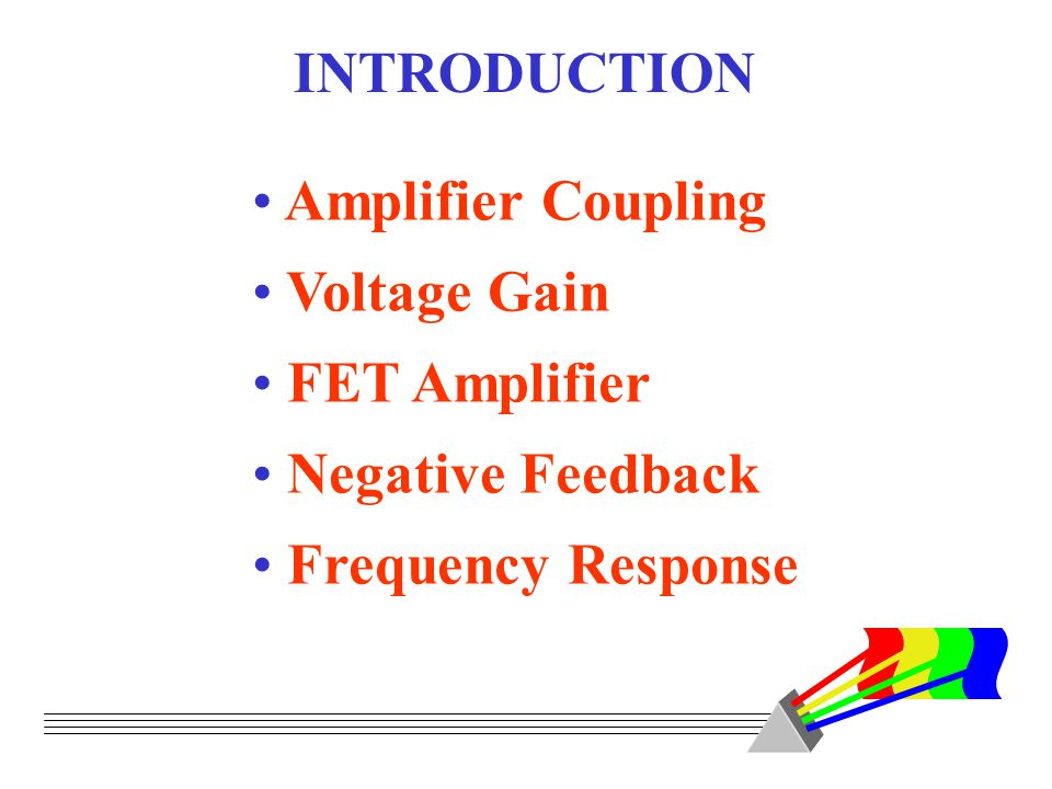 Electronics Principles & Applications Sixth Edition Chapter 7 More About Small-Signal Amplifiers (student version) ©2003 Glencoe/McGraw-Hill Charles A.