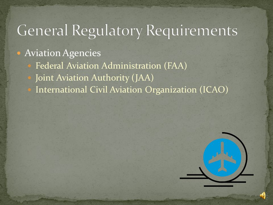 General Regulatory Requirements Flight Crew Regulations Flight Crew Scheduling