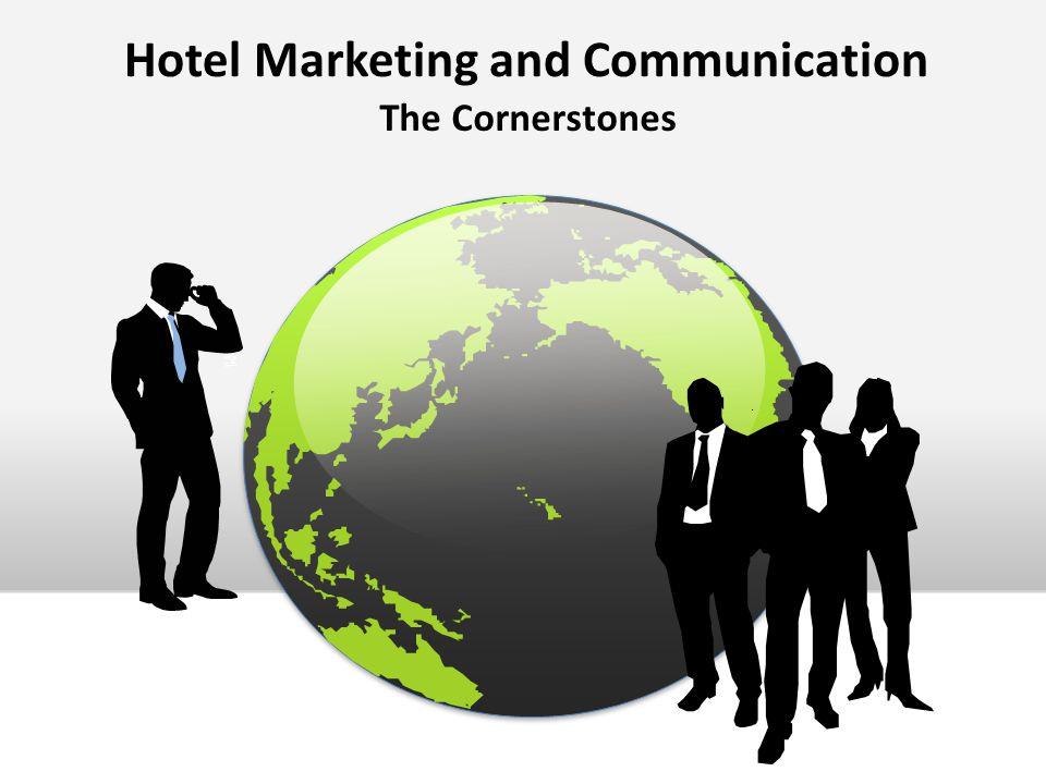 Hotel Marketing and Communication The Cornerstones
