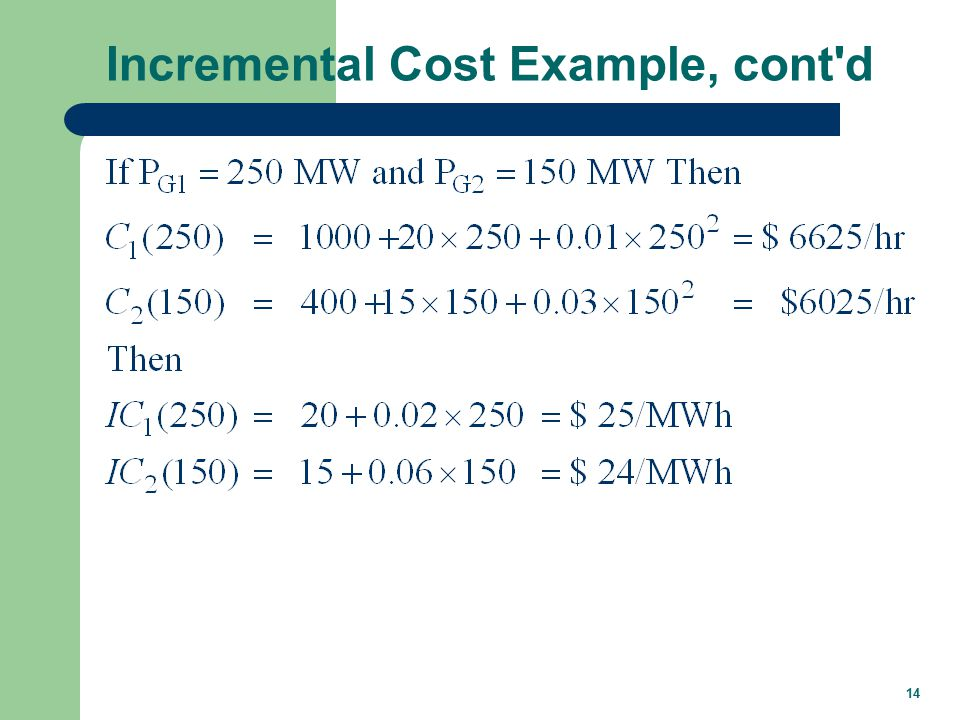 14 Incremental Cost Example, cont d