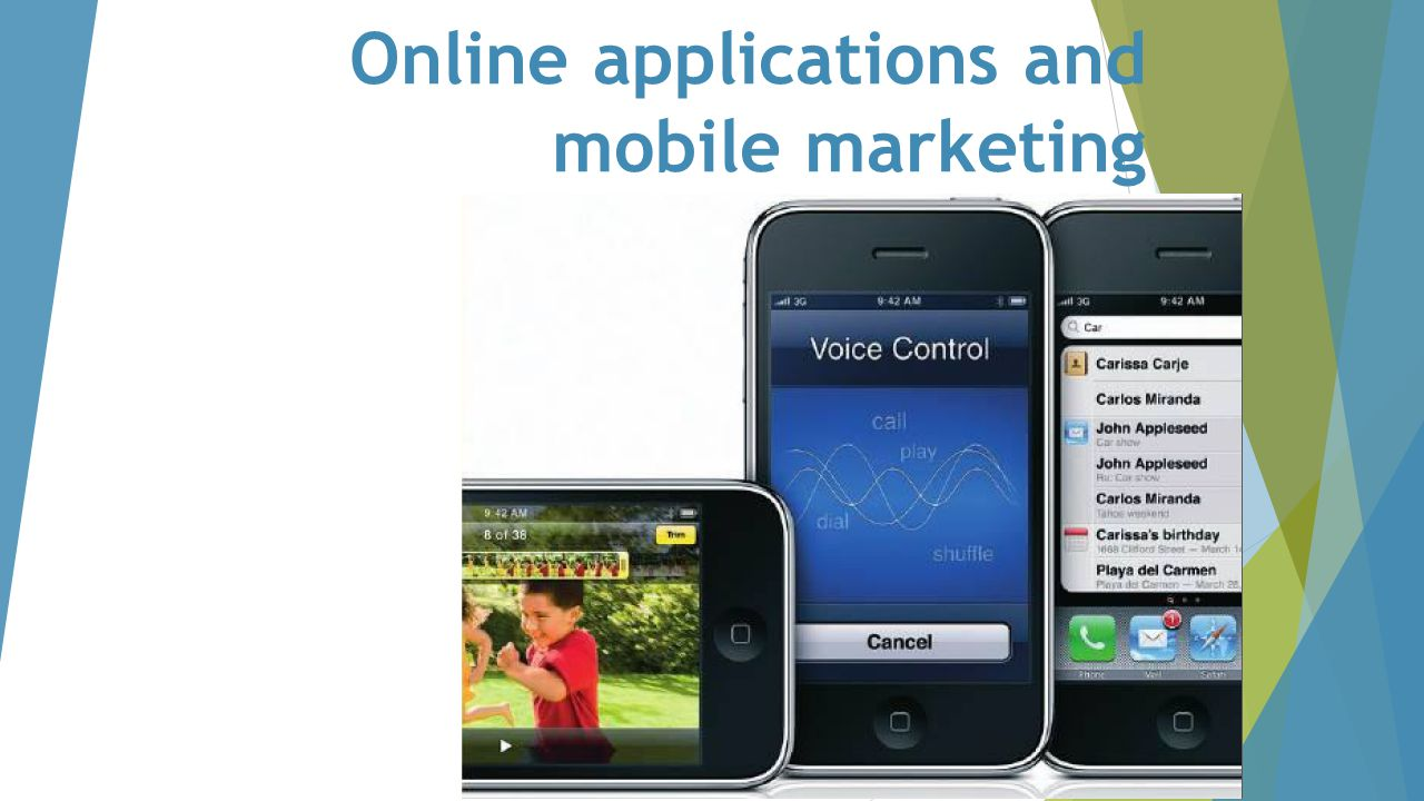 Online applications and mobile marketing