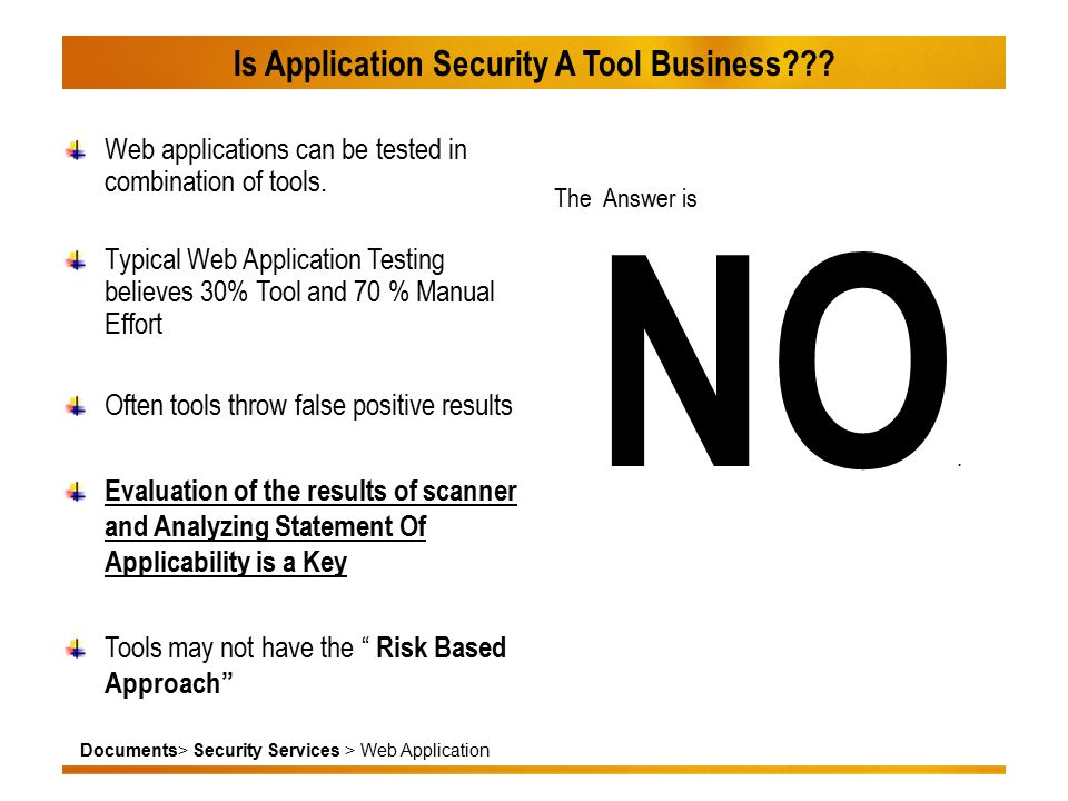 Documents> Security Services > Web Application Is Application Security A Tool Business .
