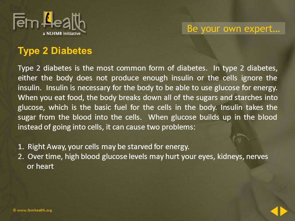 Diabetes & Women © Be your own expert… Introduction Diabetes is a ...