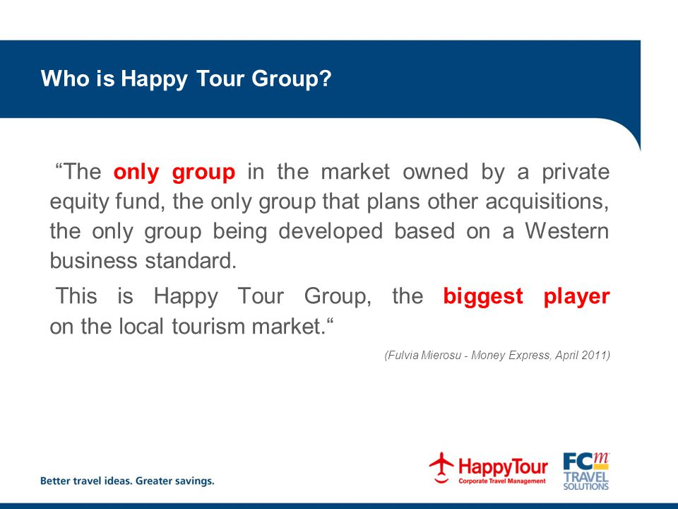 Who is Happy Tour Group.