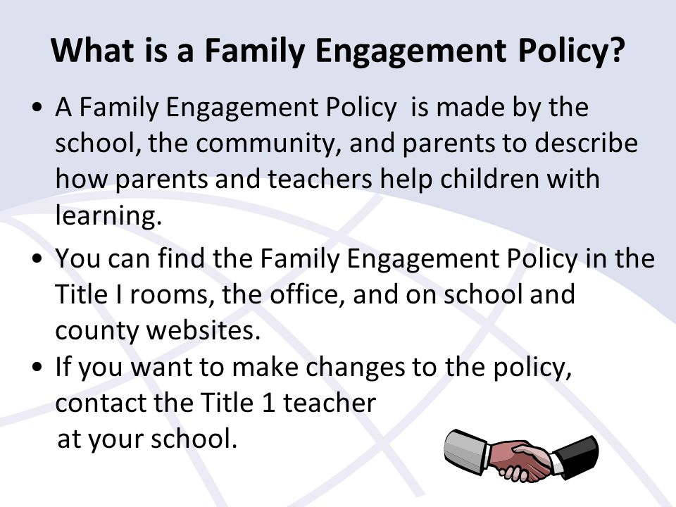 What is a Family Engagement Policy.