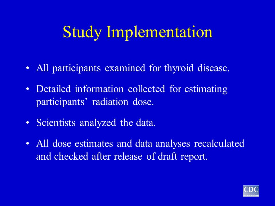 Study Implementation All participants examined for thyroid disease.