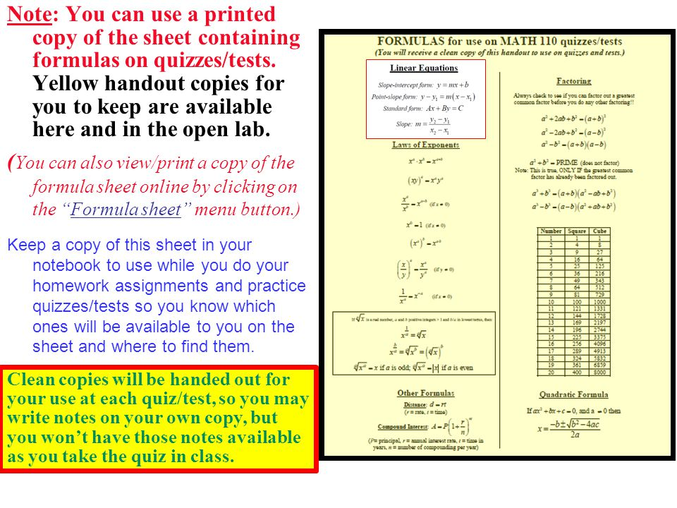 Note: You can use a printed copy of the sheet containing formulas on quizzes/tests.