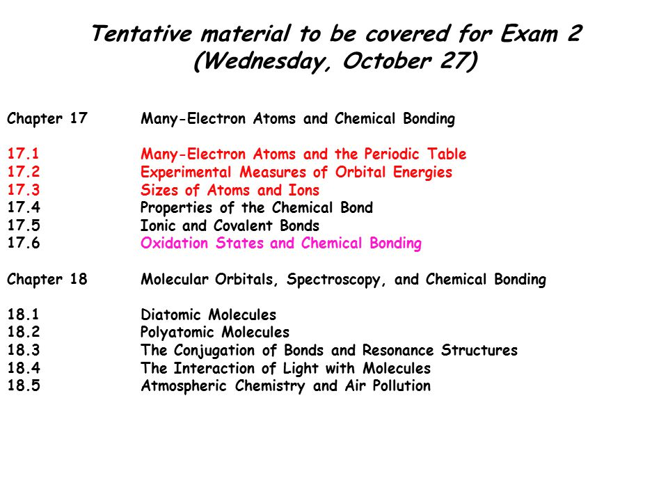 Periodic Table diatomic atoms in the periodic table : Tentative material to be covered for Exam 2 (Wednesday, October 27 ...