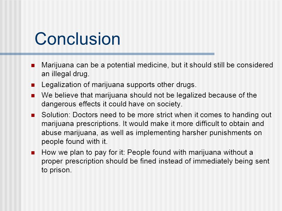 should marijuana be unregulated essay Essay: should marijuana be legal i believe that one of the main reasons marijuana should be legal is because of the way it was criminalized in the first place in the years before the depression there was a significant growth of mexican-americans in the western part of the united states as a result of the revolution in mexico in 1910.