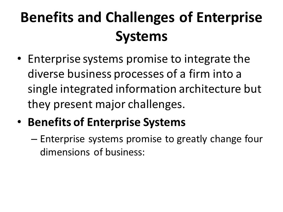 Enterprise Systems Promise To Integrate The Diverse Business Processes Of A  Firm Into A Single Integrated Information Architecture But They Present  Major ...
