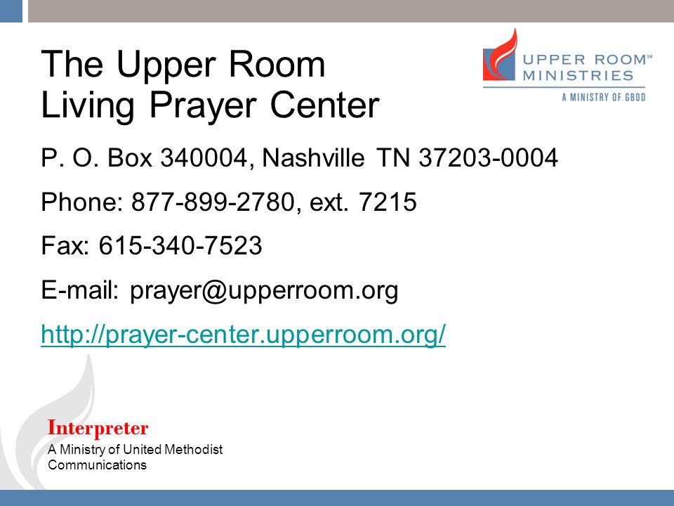 The Upper Room Living Prayer Center P. O. Part 40