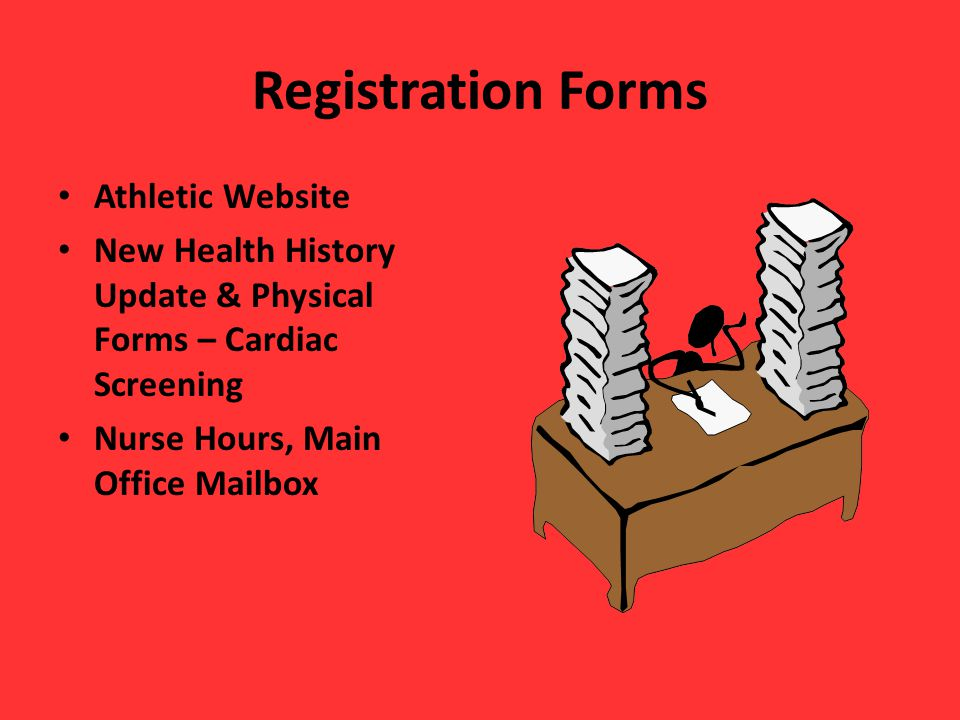 Registration Forms Athletic Website New Health History Update & Physical Forms – Cardiac Screening Nurse Hours, Main Office Mailbox