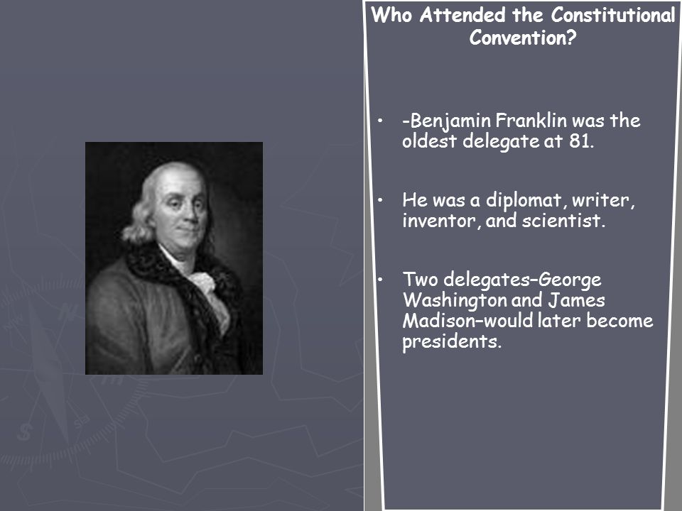 Who Attended the Constitutional Convention.