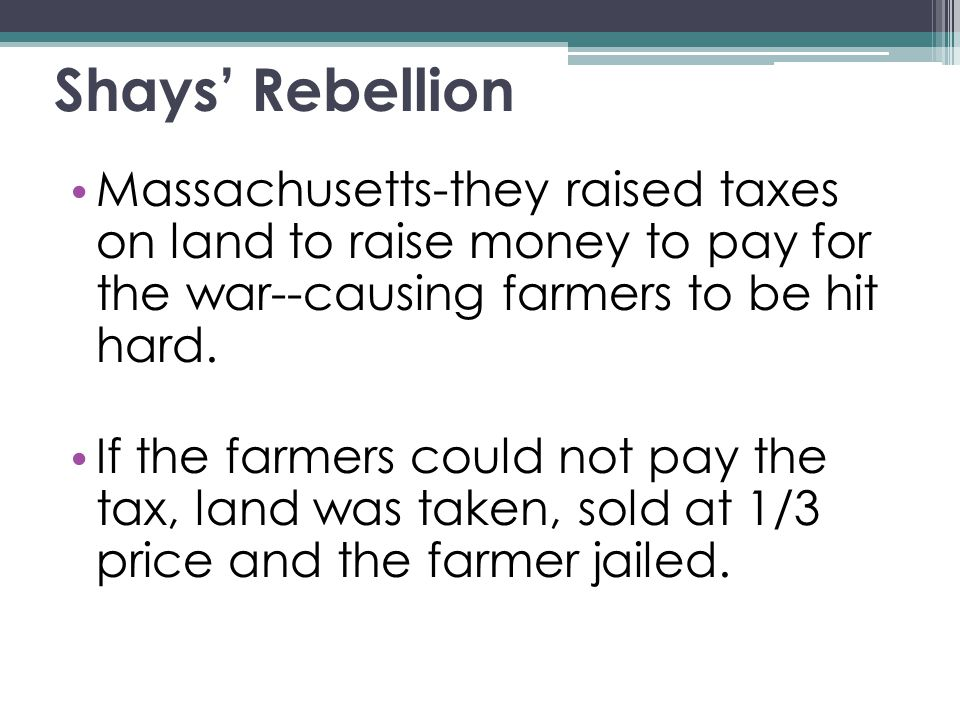 shays rebellion essay shays rebellion essay after the revolution  after the revolution the articles of confederation amp the shays rebellion massachusetts they raised taxes on