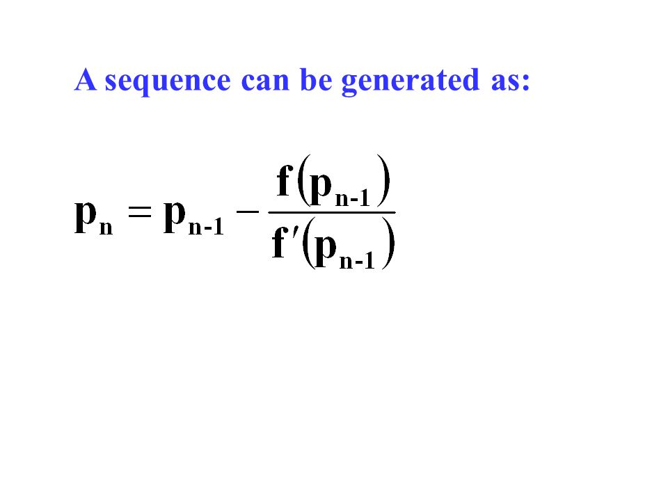 A sequence can be generated as: