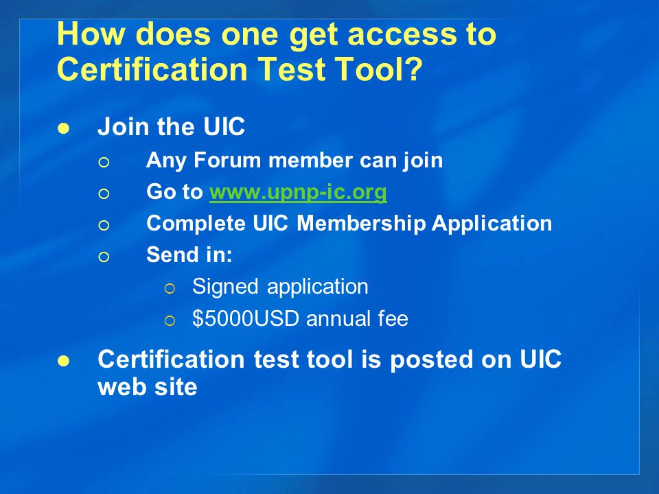 How does one get access to Certification Test Tool.