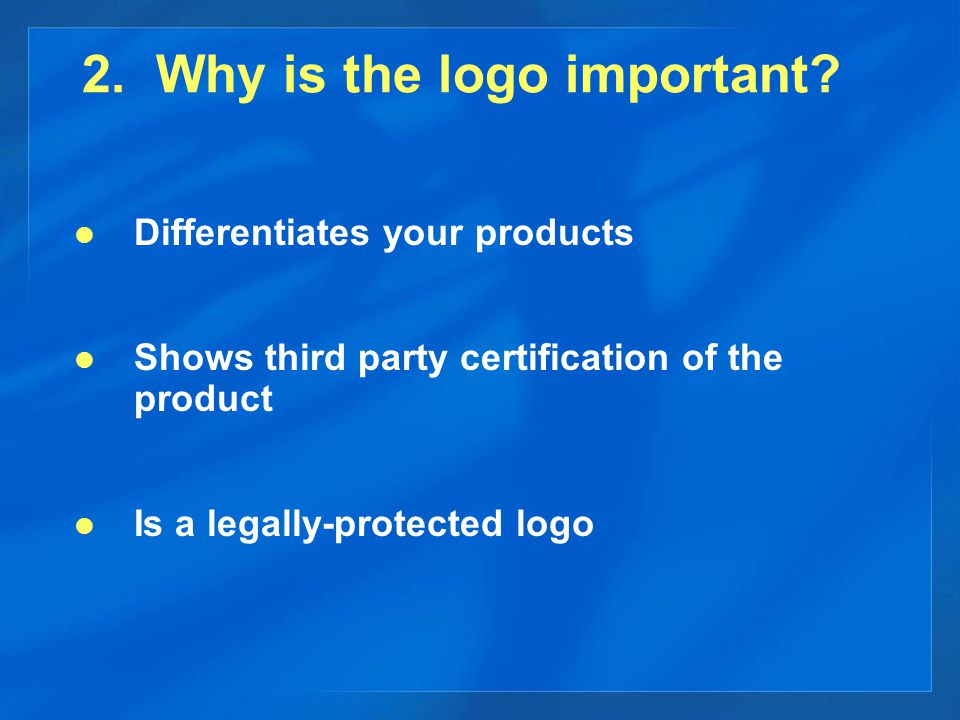 2. Why is the logo important.