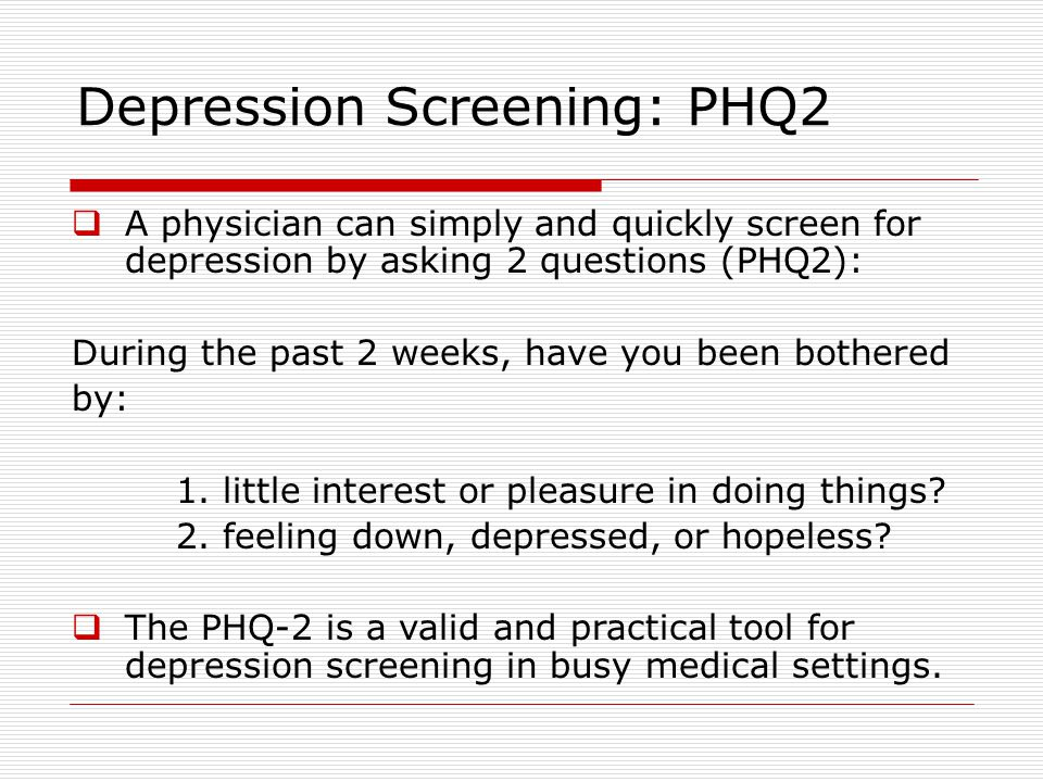 Diagnosis and Classification of Depression Aim: Can I outline the ...