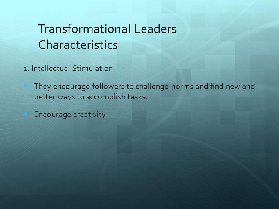 Transformational Leaders Characteristics 2.