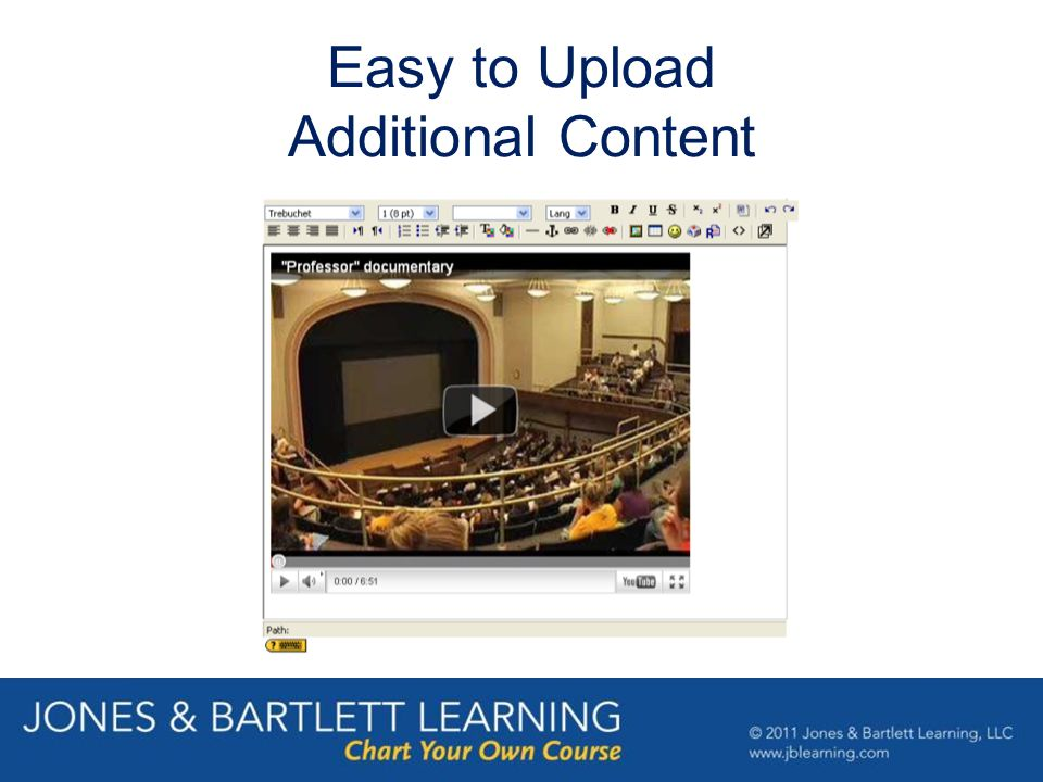 Easy to Upload Additional Content