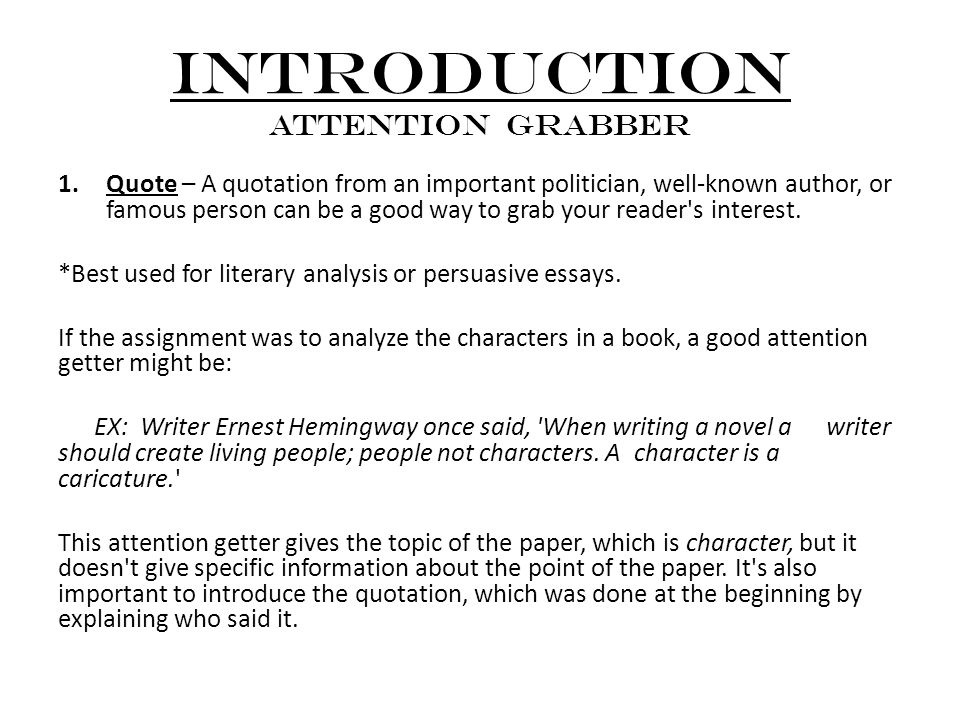 parts of an essay introduction attention grabber quote a introduction attention grabber 1 quote a quotation from an important politician well