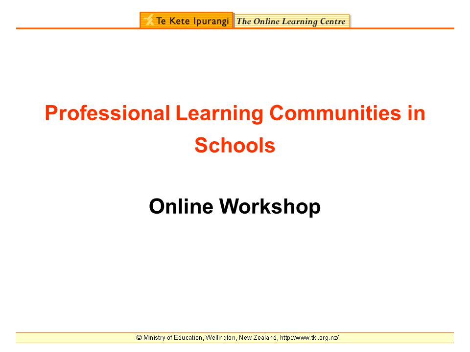 Professional Learning Communities in Schools Online Workshop
