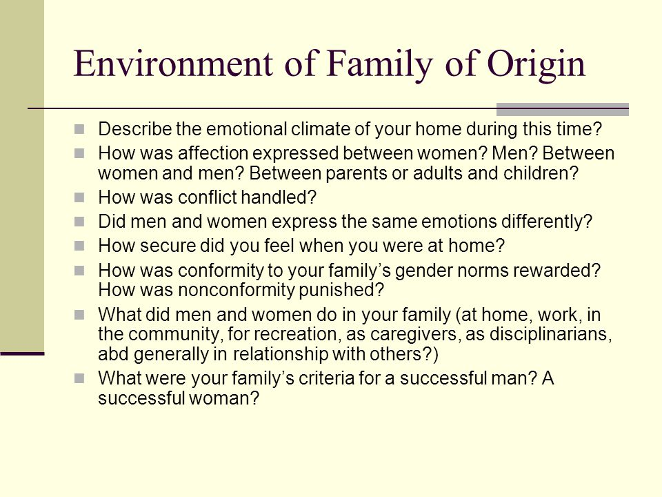 How would you describe your family of origin?