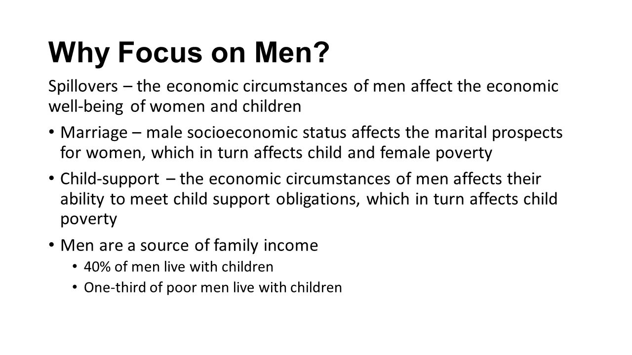 Why Focus on Men.