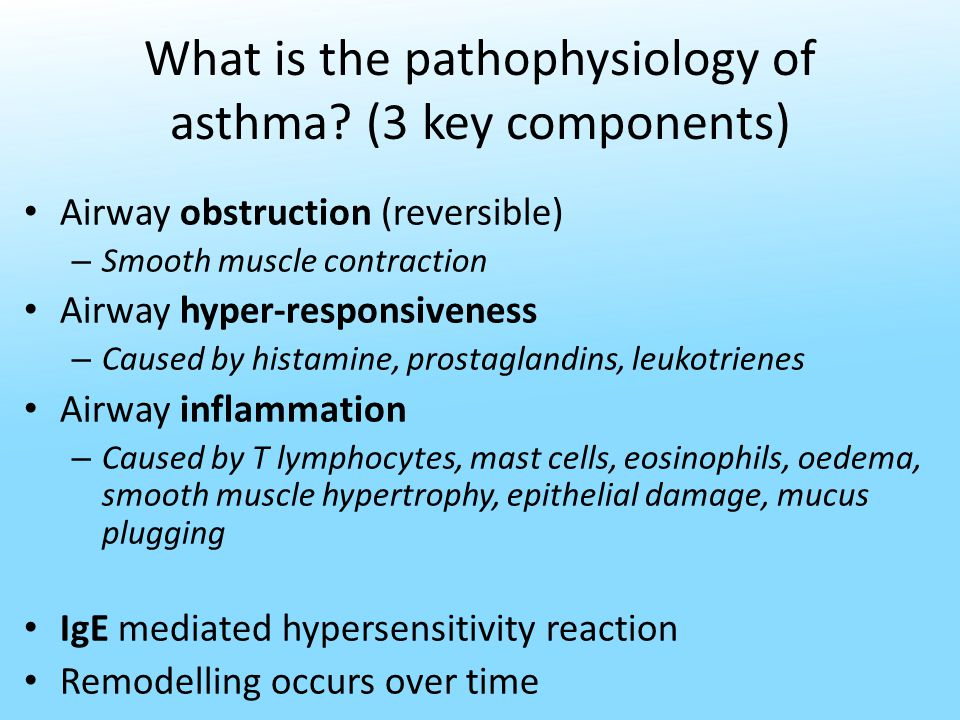 What is the pathophysiology of asthma.
