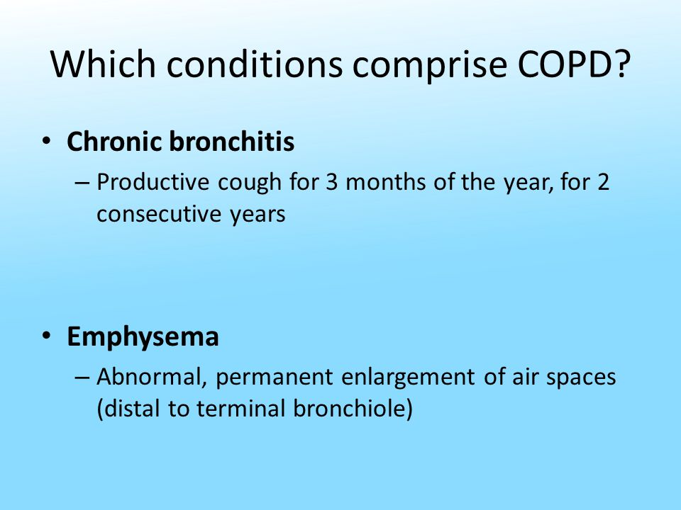 Which conditions comprise COPD.