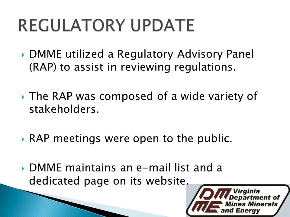  DMME utilized a Regulatory Advisory Panel (RAP) to assist in reviewing regulations.