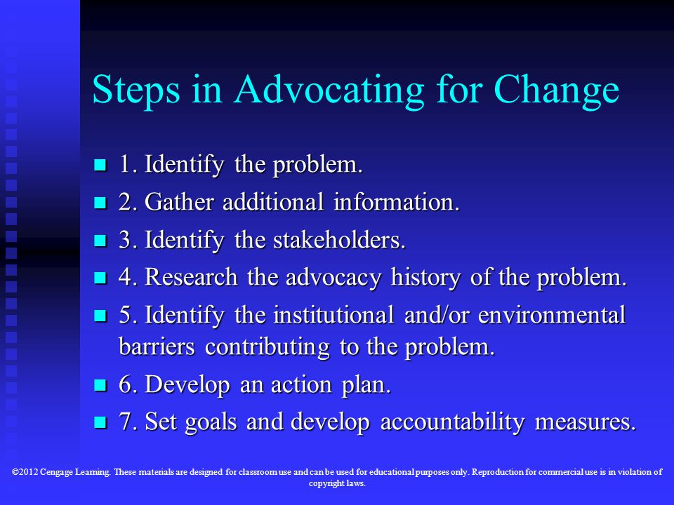 Steps in Advocating for Change 1. Identify the problem.