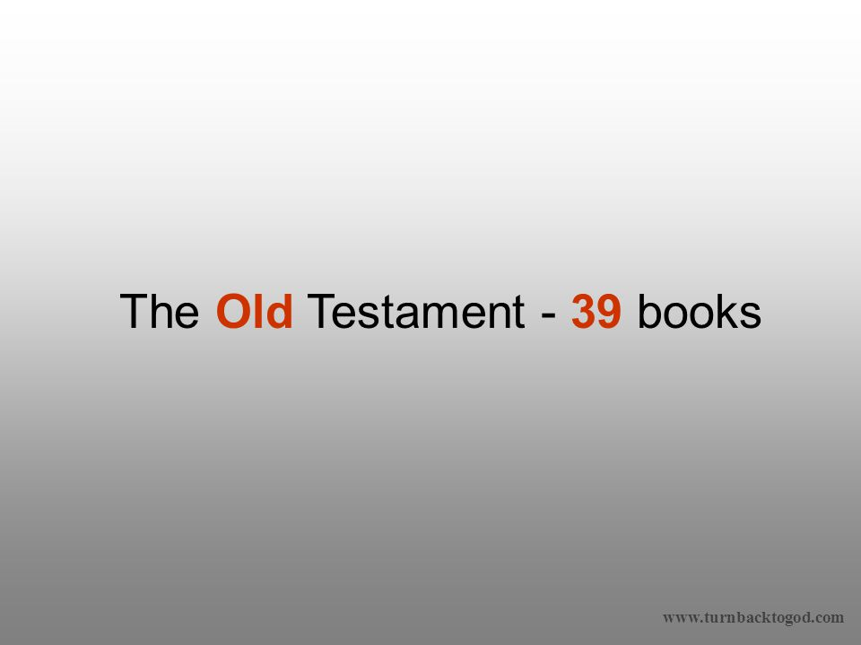 The Old Testament - 39 books