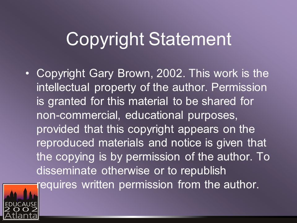 Copyright Statement Copyright Gary Brown, 2002.