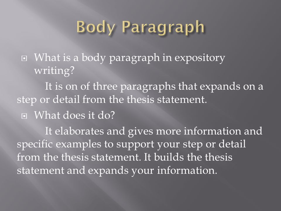 What the best way to develop a thesis for expository type paper?