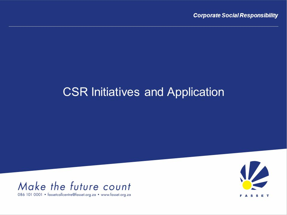 CSR Initiatives and Application Corporate Social Responsibility