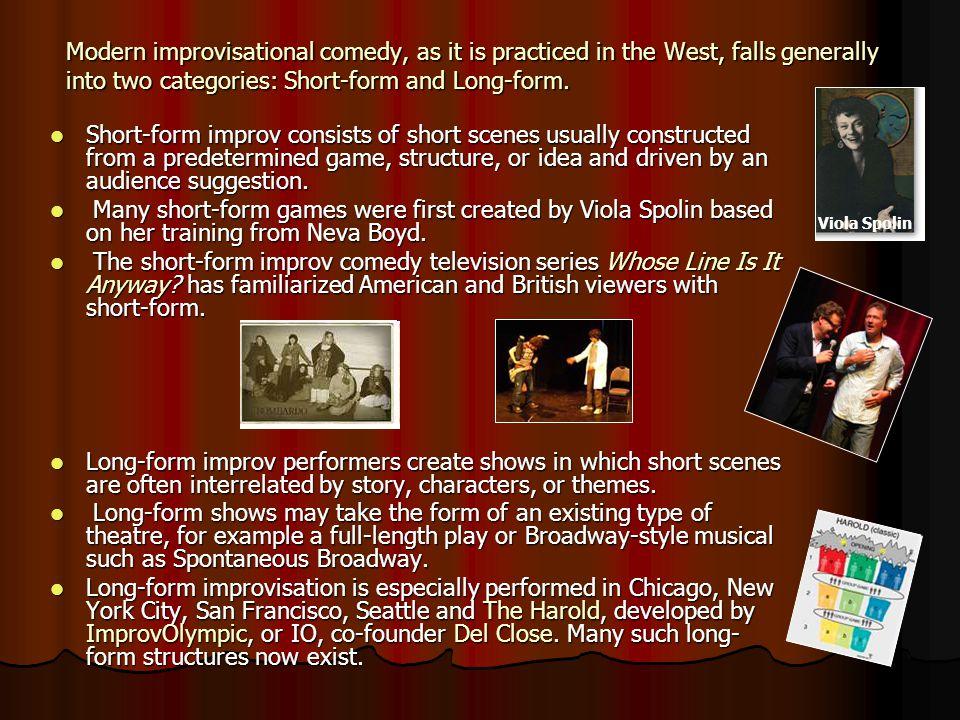 Improv 4 Actors Types & Uses of Improv. Modern improvisational ...
