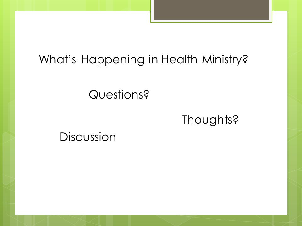 Questions What's Happening in Health Ministry Thoughts Discussion