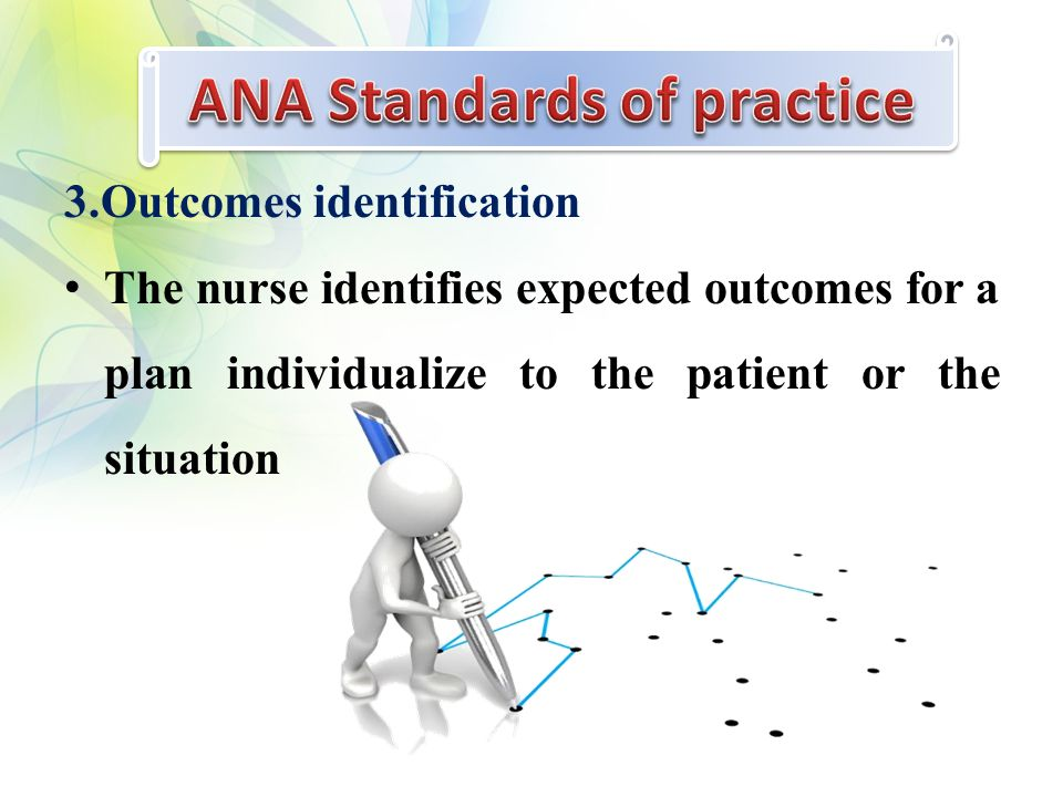 3.Outcomes identification The nurse identifies expected outcomes for a plan individualize to the patient or the situation