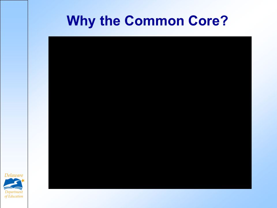 Why the Common Core