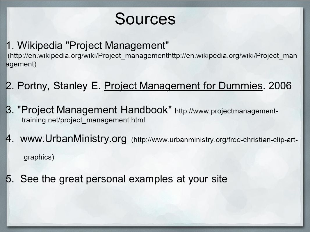 Project management basics miki omori techmission corps ppt download 10 sources 1 wikipedia 1betcityfo Choice Image