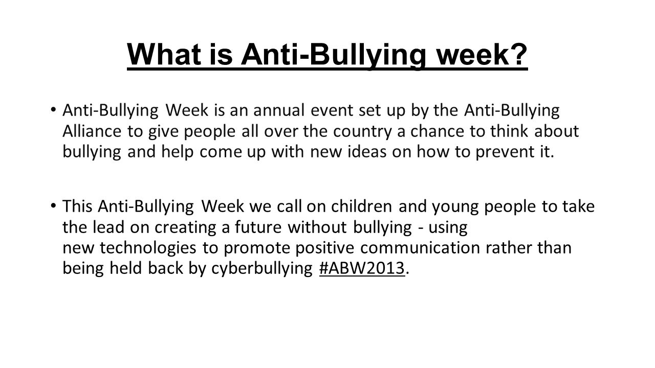 What is Anti-Bullying week? - ppt download