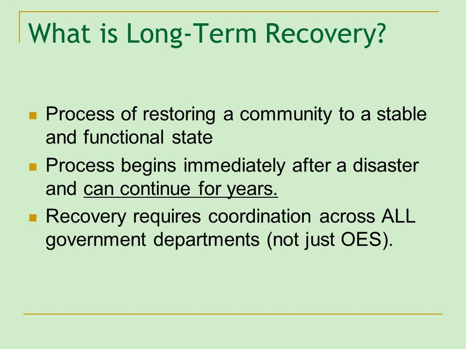 What is Long-Term Recovery.