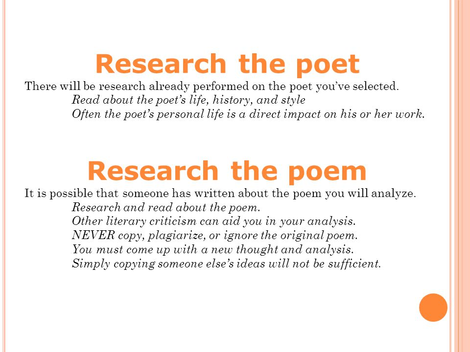 Research the poet There will be research already performed on the poet you've selected.