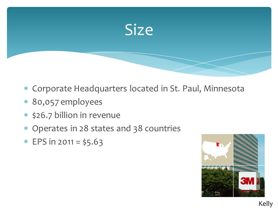 Size  Corporate Headquarters located in St.