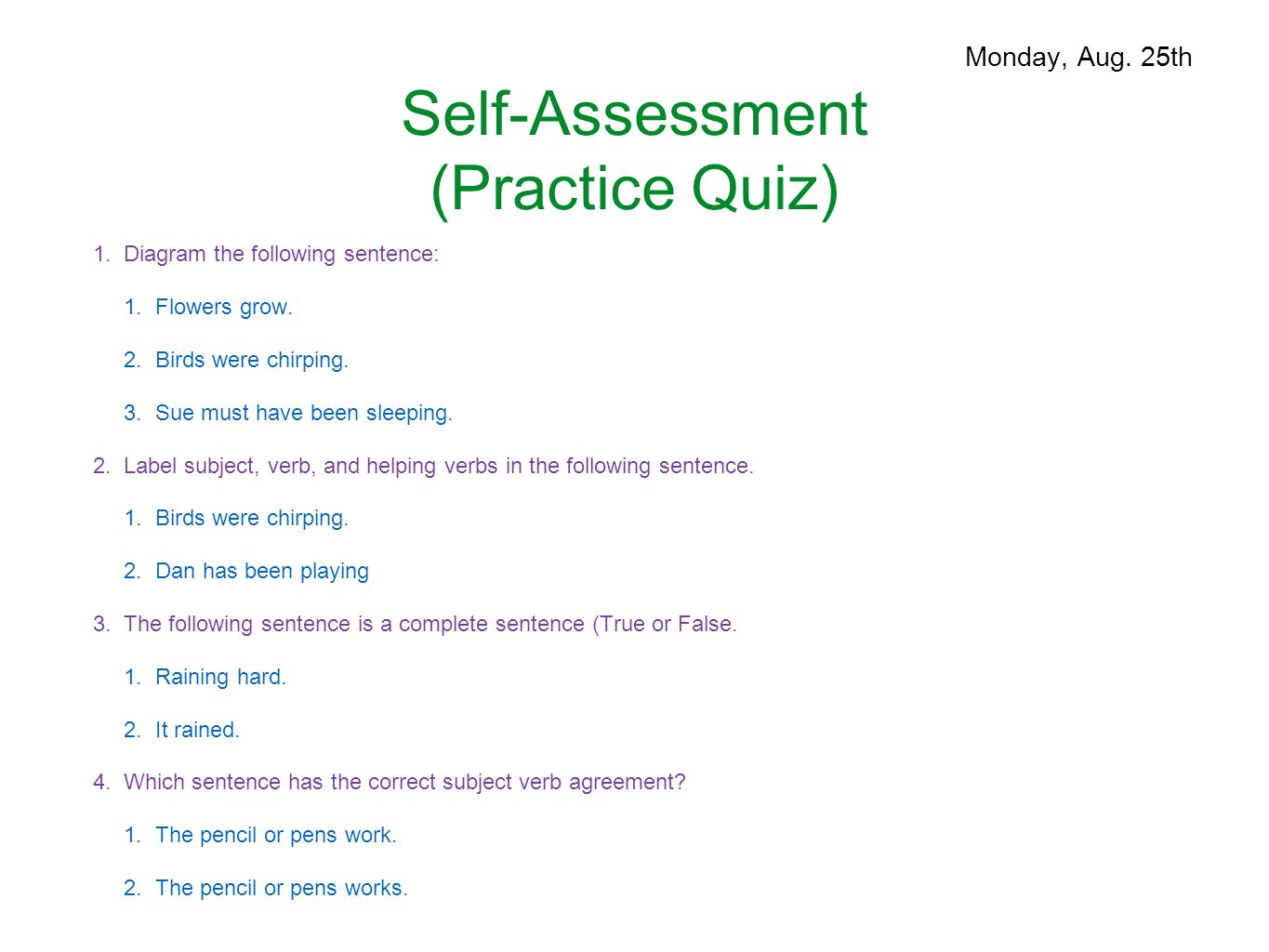 s of speech august      warm up   please be sure to have    self assessment  practice quiz   diagram the following sentence